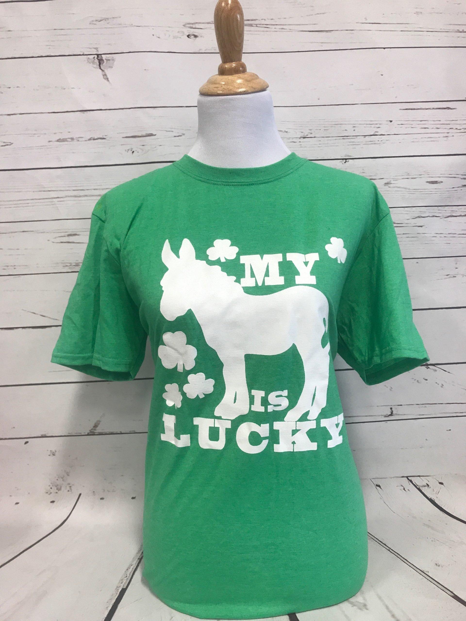 My Ass is Lucky Green Unisex Tee