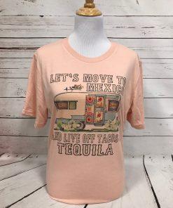 Lets Move To Mexico Peach Tultex