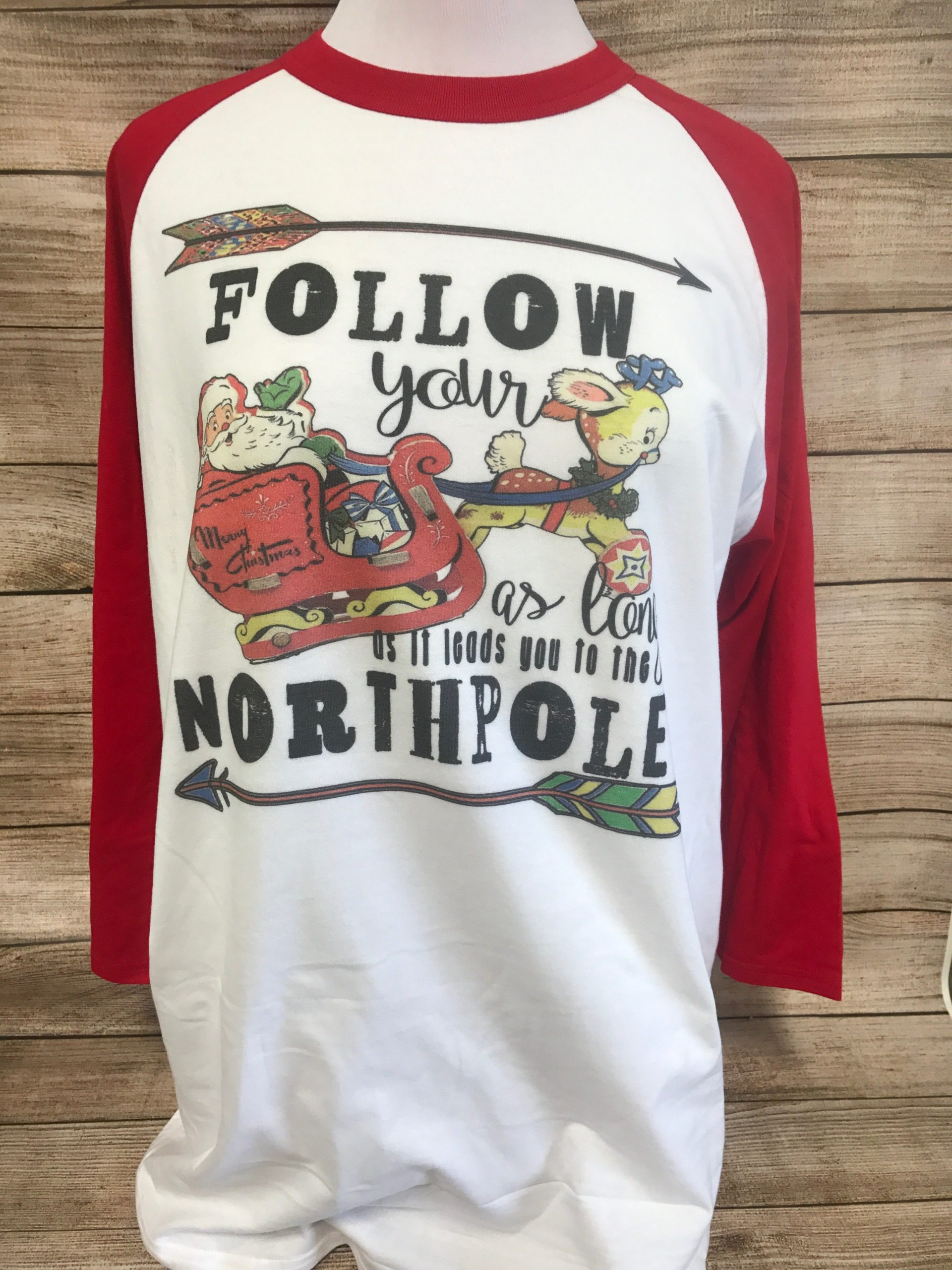 Follow Your Sleigh to  North Pole on White and Red Baseball Tee