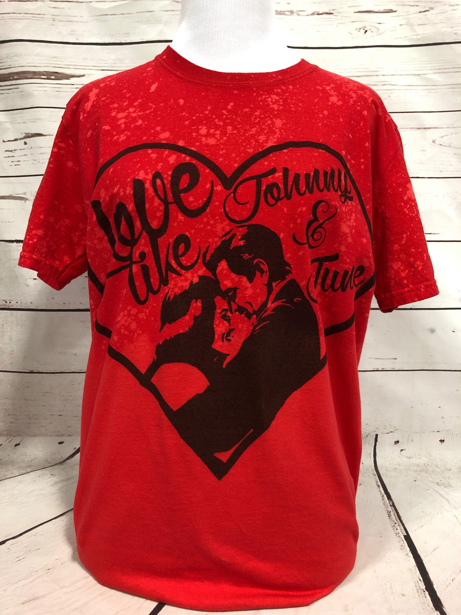 Love Like Johnny & June on Red Bleached Tultex
