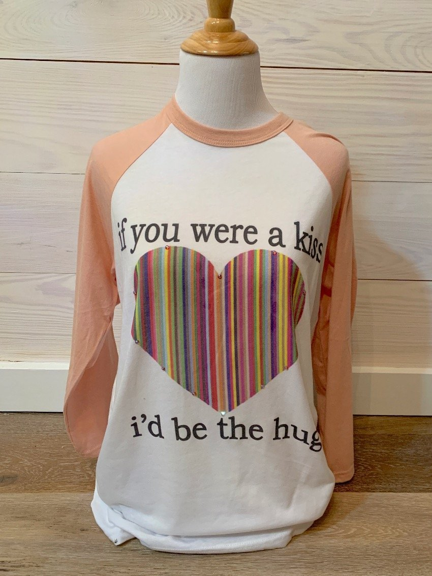If You were a Kiss I would be Your Hug on White-Peach Baseball Tee