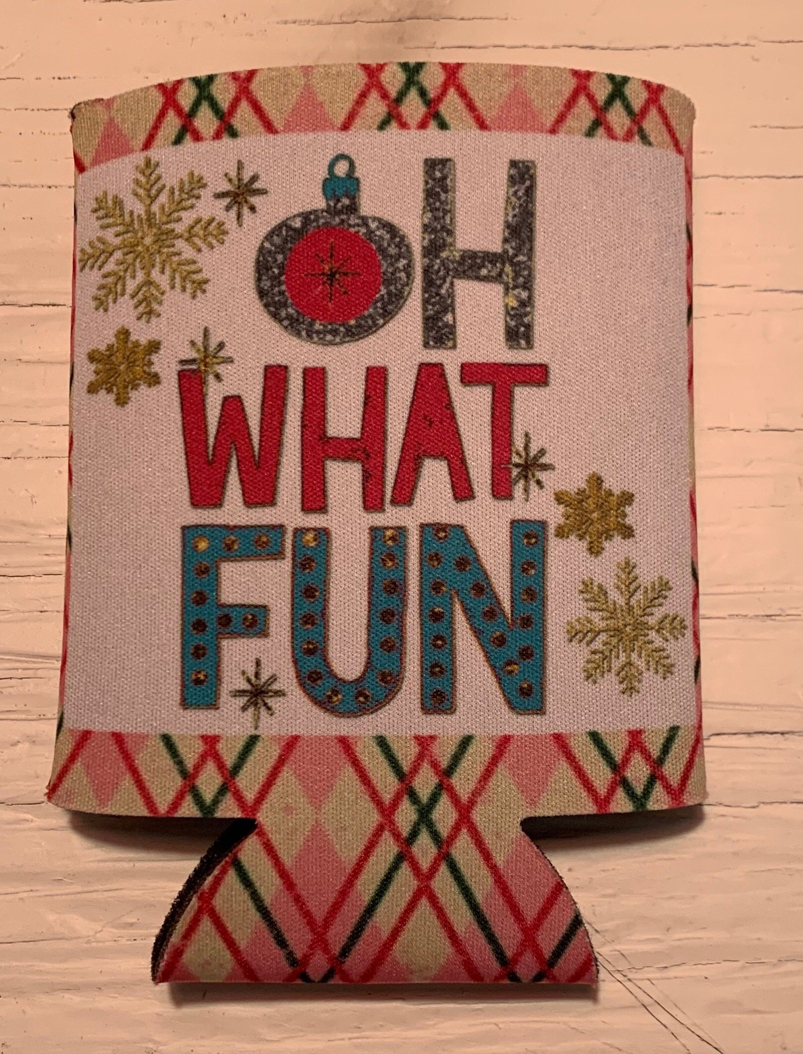 Oh What Fun Christmas Koozie